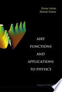 Airy Functions and Applications to Physics Book
