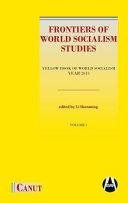 Frontiers of World Socialism Studies  Vol I