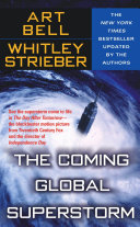 The Coming Global Superstorm