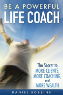 Be A Powerful Life Coach