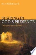 Sharing in God   s Presence