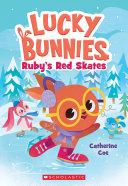 Ruby's Red Skates [Pdf/ePub] eBook