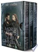 Mortis Vampire Series  Bundle 2