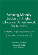 Retaining Minority Students in Higher Education  A Framework for Success