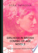 Girlhood in British Coming-of-Age Novels
