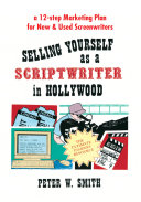 Selling Yourself As A Scriptwriter in Hollywood