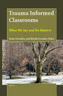 Trauma Informed Classrooms
