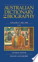 Australian Dictionary of Biography  1981 1990