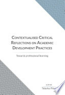 Contextualised Critical Reflections on Academic Development Practices