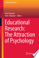 Educational Research  The Attraction of Psychology