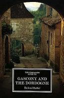 The Companion Guide to Gascony and the Dordogne