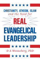 Christianity, Atheism, Islam and the Need for Real Evangelical Leadership Pdf/ePub eBook
