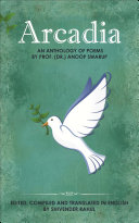 Pdf Arcadia: An Anthology of Poems By Prof. (Dr.) Anoop Swarup