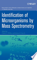 Identification of Microorganisms by Mass Spectrometry