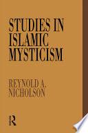 Studies in Islamic Mysticism