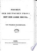 Deutsches Lesebuch: Prober der deutschen Prosa seit dem Jahre MD. 1 v. in 2