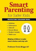 Cover of Smart Parenting for Safer Kids