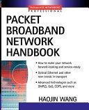 Packet Broadband Network Handbook Book