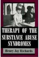 Therapy of the Substance Abuse Syndromes