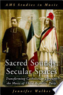 Sacred Sounds  Secular Spaces
