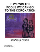 If We Win the Pools We Can Go to the Coronation