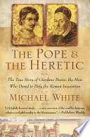 The Pope and the Heretic Book PDF