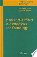 Planck Scale Effects in Astrophysics and Cosmology Book
