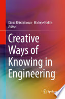 Creative Ways of Knowing in Engineering Book