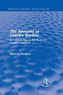 The Anatomy of Literary Studies  Routledge Revivals