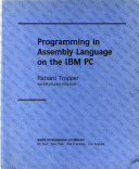 Programming in Assembly Language on the IBM PC