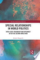 Special Relationships in World Politics
