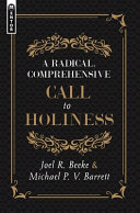 Radical, Comprehensive Call to Holiness,