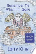 Remember Me When I m Gone Book