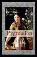 Pygmalion Illustrated