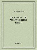 Le comte de Monte-Cristo I [Pdf/ePub] eBook