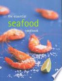 Essential Seafood Cookbook Book PDF