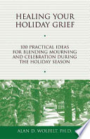 Healing Your Holiday Grief Book