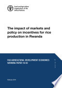 The impact of markets and policy on incentives for rice production in Rwanda