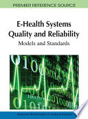 E Health Systems Quality and Reliability  Models and Standards