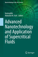 Advanced Nanotechnology and Application of Supercritical Fluids