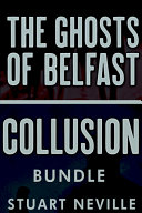 Collusion Ghosts of Belfast Bundle