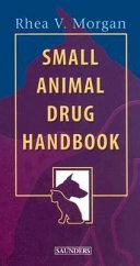 Small Animal Drug Handbook