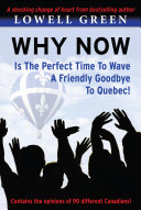 Why Now Is The Perfect Time to Wave a Friendly Goodbye to Quebec [Pdf/ePub] eBook
