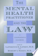 The Mental Health Practitioner and the Law