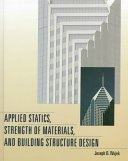 Applied Statics, Strength of Materials, and Building Structure Design