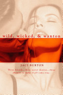 Wild, Wicked, & Wanton
