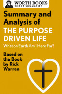Summary and Analysis of The Purpose Driven Life: What On Earth Am I Here For? Pdf/ePub eBook