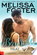 Bayside Heat (Bayside Summers #3) Love in Bloom Contemporary Romance