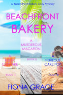 A Beachfront Bakery Cozy Mystery Bundle  Books 1  2  and 3