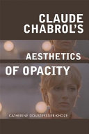 Pdf Claude Chabrol's Aesthetics of Opacity Telecharger